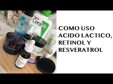Cómo uso acido lactico, retinol y resveratrol