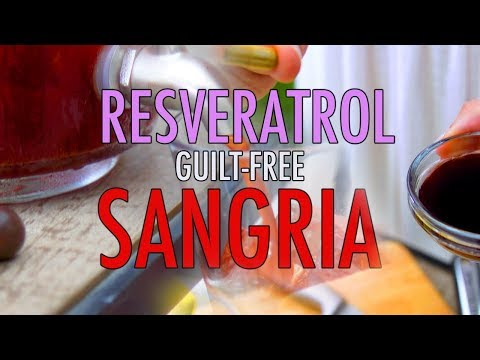 Guilt-Free RESVERATROL SANGRIA