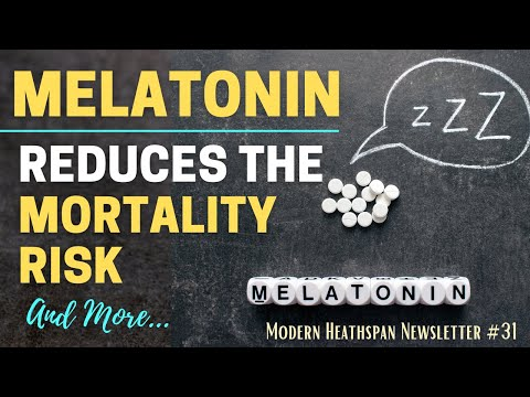 Melatonin Extends Lifespan   Resveratrol In Arthritis    Aging Investment   Is CR Beneficial   NS31